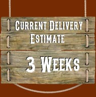 Delivery Estimate 3 Weeks